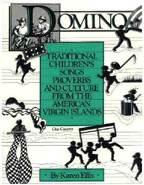 Guavaberry Books: Domino 1990 children songs games proverbs and culture from the united states virgin islands by Karen Ellis.