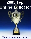 Surfaquarium Top Online Educator Award 2005